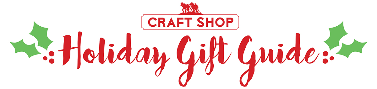 Craft Shop Holiday Gift Guide 2015