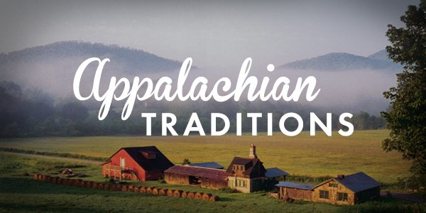 Explore Our Appalachian Ways