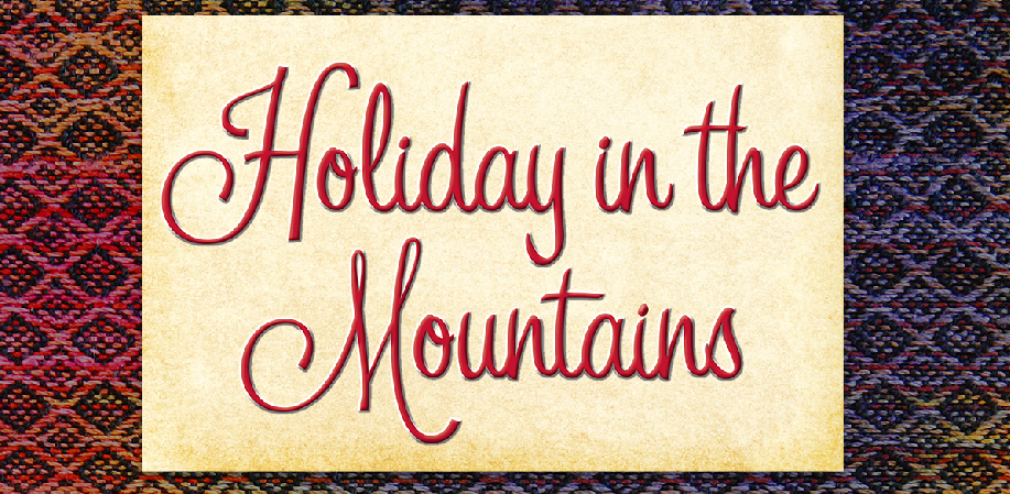 Holiday in the Mountains Week: December 3-9