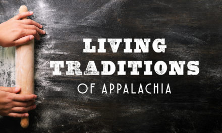 Living Traditions of Appalachia