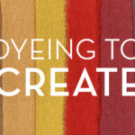 Dyeing to Create