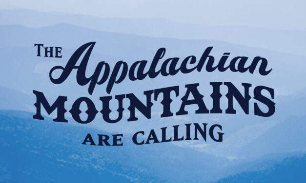 Appalachian Mountains Are Calling