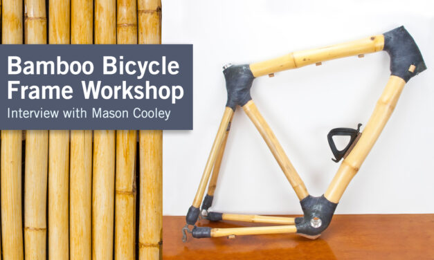 Meet Woodworker Mason Cooley, Builder of Bamboo Bicycles